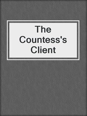 cover image of The Countess's Client