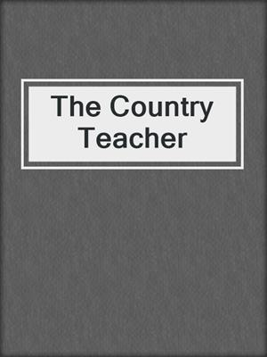 cover image of The Country Teacher