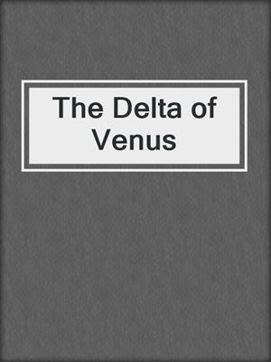 cover image of The Delta of Venus