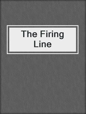cover image of The Firing Line