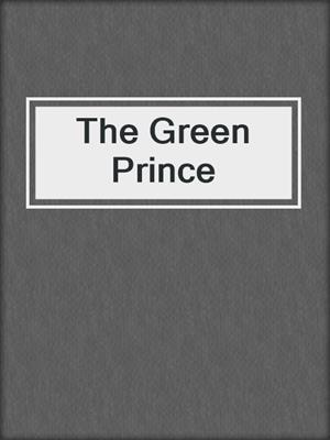 cover image of The Green Prince