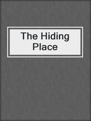 cover image of The Hiding Place