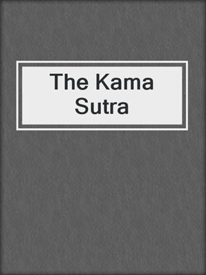 cover image of The Kama Sutra