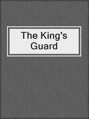 cover image of The King's Guard