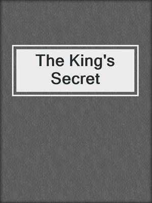 cover image of The King's Secret