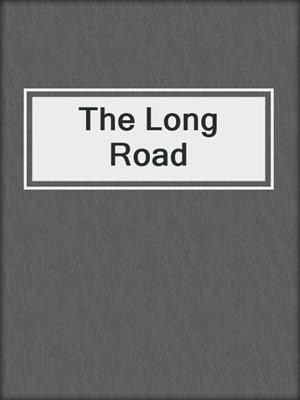 cover image of The Long Road