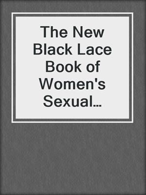 cover image of The New Black Lace Book of Women's Sexual Fantasies