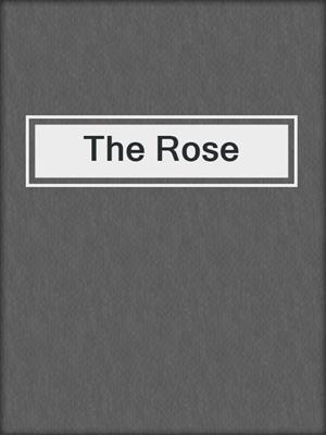 cover image of The Rose