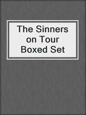 cover image of The Sinners on Tour Boxed Set