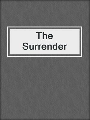 cover image of The Surrender
