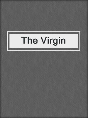 cover image of The Virgin