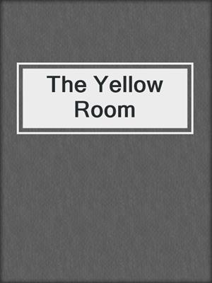 cover image of The Yellow Room