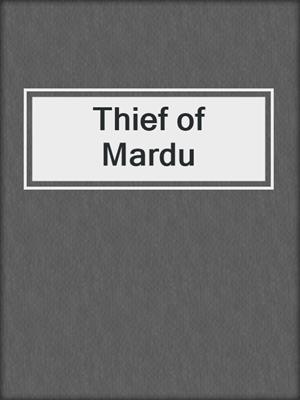 cover image of Thief of Mardu
