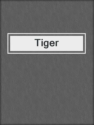 cover image of Tiger