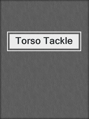 cover image of Torso Tackle