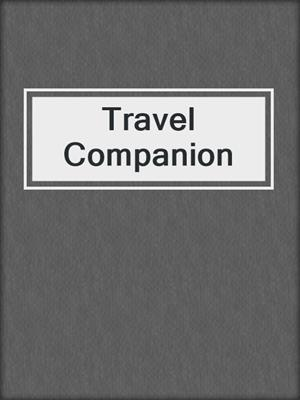 cover image of Travel Companion