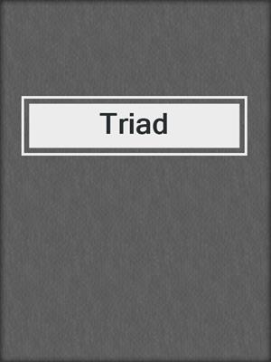 cover image of Triad
