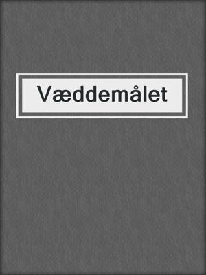 cover image of Væddemålet