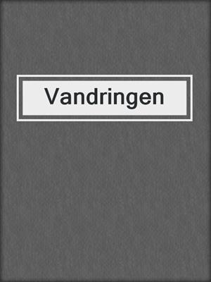 cover image of Vandringen
