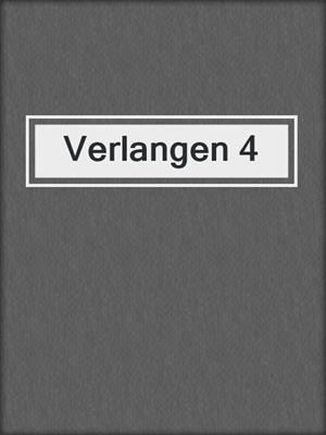 cover image of Verlangen 4