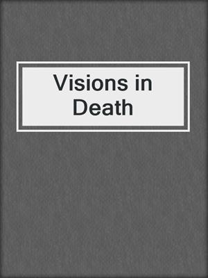 cover image of Visions in Death