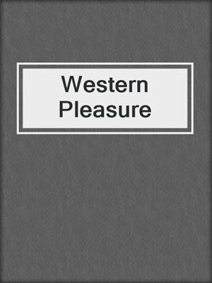 cover image of Western Pleasure