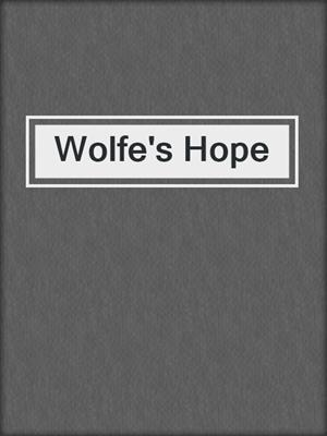 cover image of Wolfe's Hope