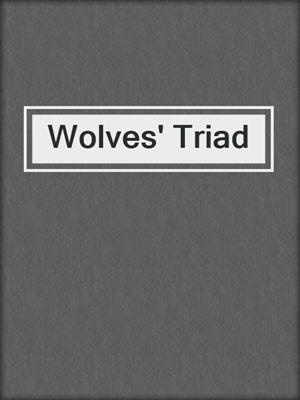 cover image of Wolves' Triad