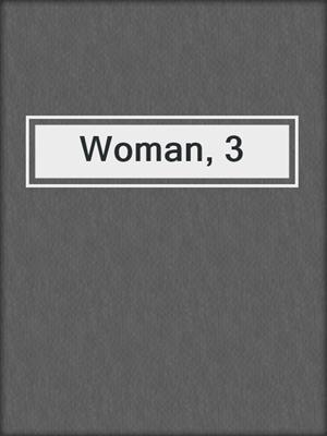 cover image of Woman, 3