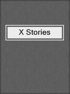 cover image of X Stories