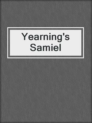 cover image of Yearning's Samiel