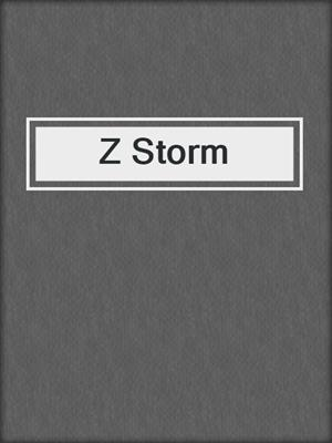 cover image of Z Storm